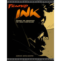 Framed Ink: Drawing and Composition for Visual Storytellers by Marcos Mateu-Mestre, 9781933492957