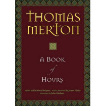 A Book of Hours by Thomas Merton, 9781933495057