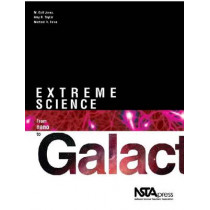 Extreme Science: From Nano to Galactic by M. Gail Jones, 9781933531304