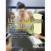 Lecture-Free Teaching: A Learning Partnership Between Science Educators and Their Students by Bonnie S. Wood, 9781933531328