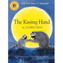 The Kissing Hand by Audrey Penn, 9781933718002