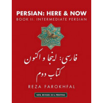 Persian -- Here & Now: Book II: Intermediate Persian by Reza Farokhfal, 9781933823706