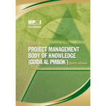 Guida Al Project Management Body of Knowledge (guida Al PMBOK): (Italian Version of: a Guide to the Project Management Body of Knowledge (PMBOK Guide)) by Project Management Institute, 9781933890678