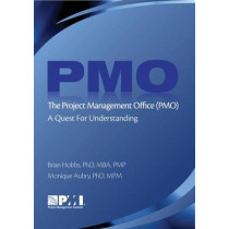 Project Management Office (PMO): A Quest for Understanding by Monique Aubry, 9781933890975
