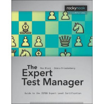 Expert Test Manager: Guide to the Istqb Expert Level Certification by Rex Black, 9781933952949