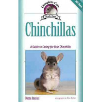 Chinchillas: A Guide to Caring for Your Chinchilla by Donna Anastasi, 9781933958156