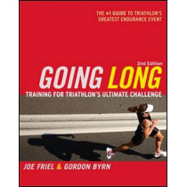Going Long: Training for Triathlon's Ultimate Challenge by Joe Friel, 9781934030066