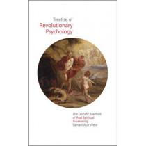 Treatise of Revolutionary Psychology: The Gnostic Method of Real Spiritual Awakening by Samael Aun Weor, 9781934206768