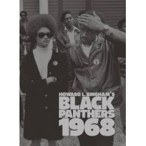 Black Panthers by Howard Bingham Ltd by Howard L. Bingham, 9781934429150