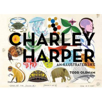 Charley Harper an Illustrated Life Mini Edition by Charley Harper, 9781934429822