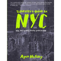 Zinester's Guide To Nyc: The Last Wholly Analog Guide to NYC by Dawn Halliday, 9781934620465
