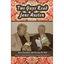 Two Guys Read Jane Austen by Steve Chandler, 9781934759172