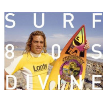 Surfing Photographs from the Eighties Taken by Jeff Divine by Jeff Divine, 9781935202448