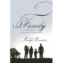 Family: A Safe Heaven in a World of Turbulence by Mustafa Mencutekin, 9781935295242