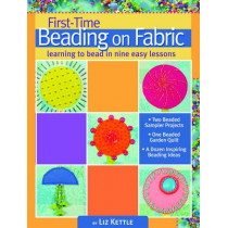 First-time Beading on Fabric by Liz Kettle, 9781935726272