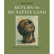 Return To My Native Land by Aime Cesaire, 9781935744948