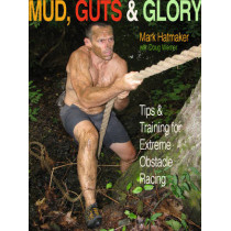 Mud, Guts and Glory by Mark Hatmaker, 9781935937562