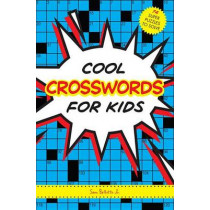 Cool Crosswords For Kids by Sam Bellotto, 9781936140886