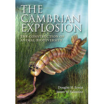 The Cambrian Explosion: The Construction of Animal Biodiversity by Douglas H. Erwin, 9781936221035