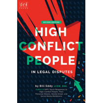 High Conflict People in Legal Disputes by Bill Eddy, 9781936268153