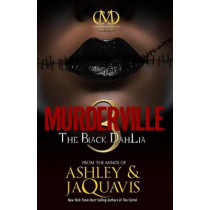 Murderville 3: The Black Dahlia by Jaquavis Ashley, 9781936399093