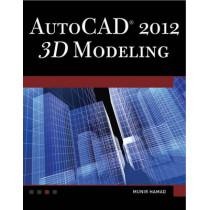 AutoCAD 2013: 3D Modeling by Munir Hamad, 9781936420216