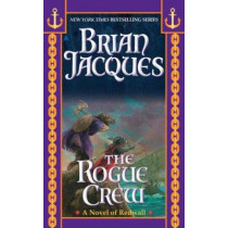 The Rogue Crew by Brian Jacques, 9781937007485