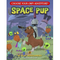 Space Pup by R A Montgomery, 9781937133436