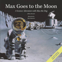 Max Goes to the Moon by Jeffrey Bennett, 9781937548209