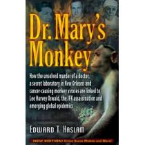 Dr Mary's Monkey by Edward T. Haslam, 9781937584597
