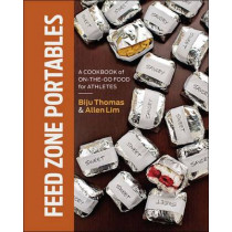 Feed Zone Portables: A Cookbook of On-the-Go Food for Athletes by Biju Thomas, 9781937715007