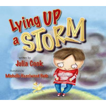 Lying Up a Storm by Julia Cook, 9781937870348