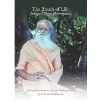 Breath of Life: Integral Yoga Pranayama: Step-By-Step Instructions in the Yogic Breathing Practices by Swami Satchidananda, 9781938477263