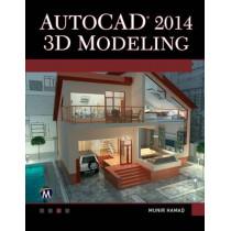 AutoCAD 2014 3D Modeling by Munir M. Hamad, 9781938549618