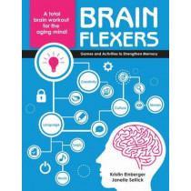 Brain Flexers: Games and Activities to Strengthen Memory by Kristin Einberger, 9781938870378
