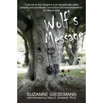 Wolf's Message by Suzanne Giesemann, 9781939116994