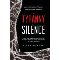The Tyranny of Silence by Flemming Rose, 9781939709998