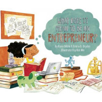 What Does It Mean To Be An Entrepreneur? by Rana DiOrio, 9781939775122