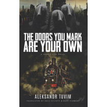 The Doors You Mark Are Your Own by Okla Elliott, 9781940430201