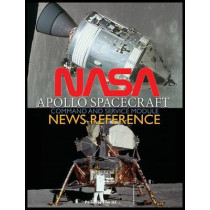 NASA Apollo Spacecraft Command and Service Module News Reference by NASA, 9781940453552