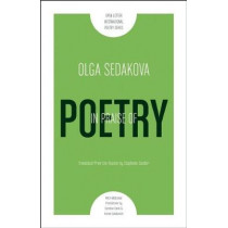 In Praise Of Poetry by Olga Sedakova, 9781940953021