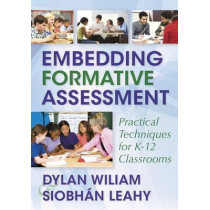 Embedding Formative Assessment: Practical Techniques for K-12 Classrooms by Dylan Wiliam, 9781941112298