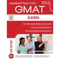 GMAT Algebra Strategy Guide by Manhattan Prep, 9781941234006