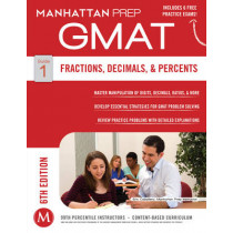 GMAT Fractions, Decimals, & Percents by Manhattan Prep, 9781941234020