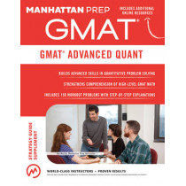 GMAT Advanced Quant: 250+ Practice Problems & Bonus Online Resources by Manhattan Prep, 9781941234358