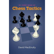 My First Book of Chess Tactics by David Macenulty, 9781941270141