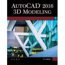 AutoCAD 2016: 3D Modeling by Munir Hamad, 9781942270508