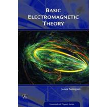 Basic Electromagnetic Theory by James Babington, 9781942270744