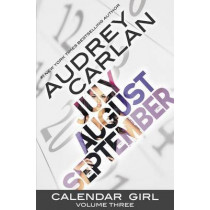 Calendar Girl: Volume Three by Audrey Carlan, 9781943893058