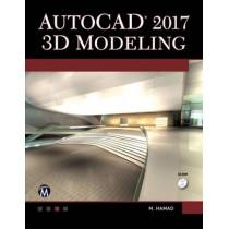 AutoCAD 2017: 3D Modeling by Munir M. Hamad, 9781944534622